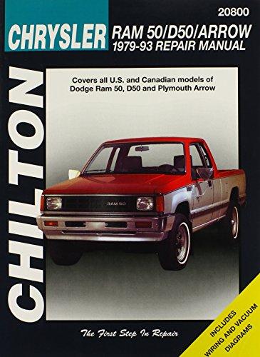 9780801990892: Dodge Ram 50, D50, and Arrow, 1979-93 (Chilton Total Car Care Series Manuals)