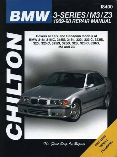 9780801990960: Chilton's Bmw 3 Series/M3/Z3 1989-98 Repair Manual: 3-Series/M3/Z3, 1989-98 Repair Manual