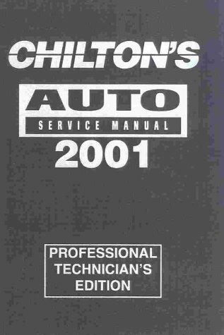 9780801993060: Chilton's Auto Service Manual 2001: Professional Technician's Manual (Chilton Service Manuals)