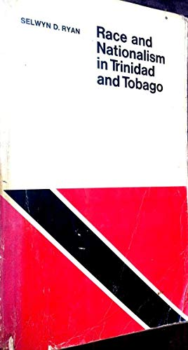 9780802000958: Race and nationalism in Trinidad and Tobago: A study of decolonization in a multiracial society