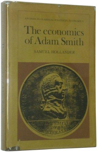 9780802001344: The economics of Adam Smith (His Studies in classical political economy)