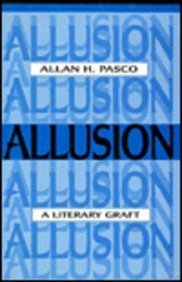 9780802004499: Allusion: A Literary Graft (Theory/Culture)