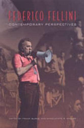 9780802006967: Federico Fellini: Contemporary Perspectives (Toronto Italian Studies)