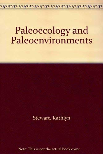 Paleoecology and Paleoenvironments: Stewart, Kathlyn; Seymour, Kevin