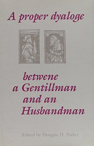 9780802007353: A Proper Dyaloge Betwene a Gentillman An