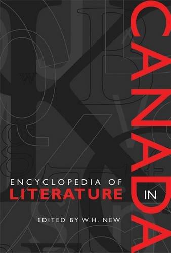 9780802007612: Encyclopedia of Literature in Canada