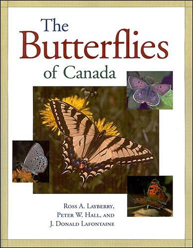 9780802008985: The Butterflies of Canada