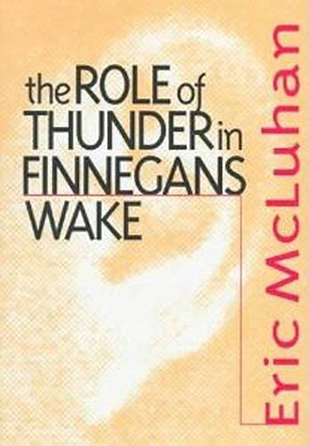 The Role of Thunder in Finnegans Wake: McLuhan, Eric
