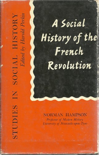 9780802012487: A Social History of the French Revolution (Studies in Social History)