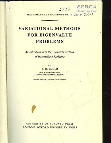 9780802014047: Variational Methods for Eigenvalue Problems: Introduction to the Weinstein Method of Intermediate Problems (Mathematical Expositions)