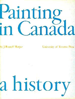 Painting in Canada: A History (inscribed copy)