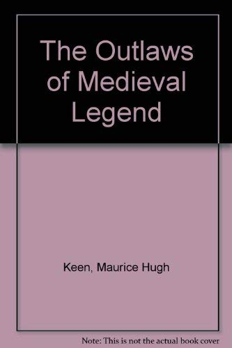 9780802016126: The Outlaws of Medieval Legend