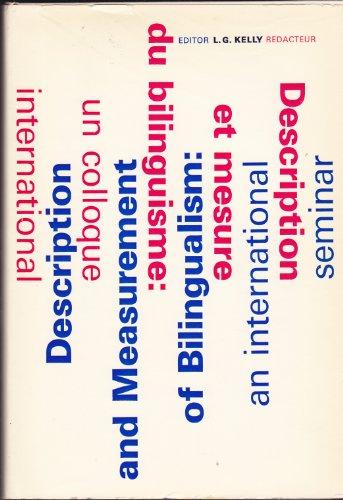 Description and Measurement of Bilingualism: An International Seminar, University of Moncton, June ...