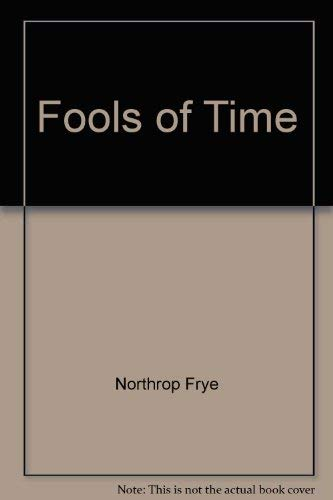 9780802016713: Fools of Time