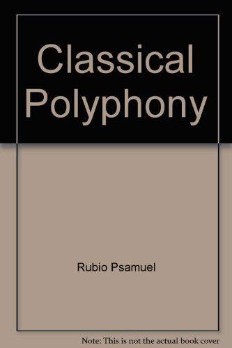 Classical Polyphony: Rubio, P. Samuel;Rive, Thomas (translator)