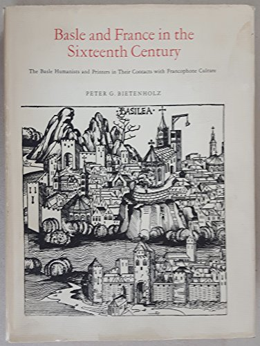 9780802017543: Basle and France in the Sixteenth Century