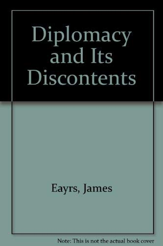 9780802018076: Diplomacy and Its Discontents