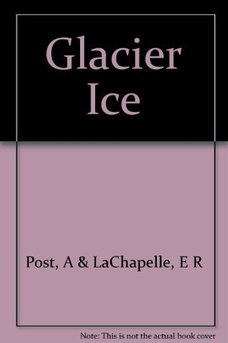 9780802018137: Glacier ice