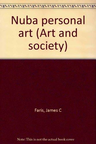 9780802018571: Nuba Personal Art (Art and Society)