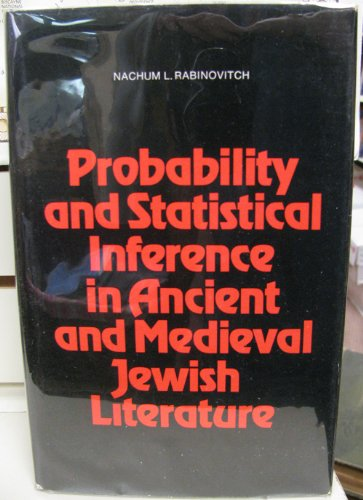 Probability and Statistical Inference in Ancient and Medieval Jewish Literature.: RABINOVITCH, ...