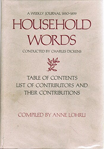 A WEEKLY JOURNAL 1850-1859 -- HOUSEHOLD WORDS, CONDUCTED BY CHARLES DICKENS : TABLE OF CONTENTS L...