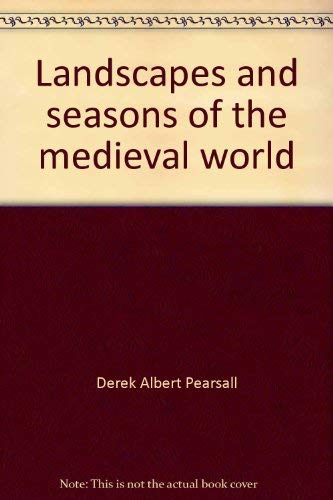 9780802021106: Landscapes and Seasons of the Medieval World