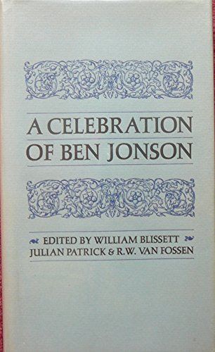 A Celebration of Ben Jonson: William Blissett; Julian