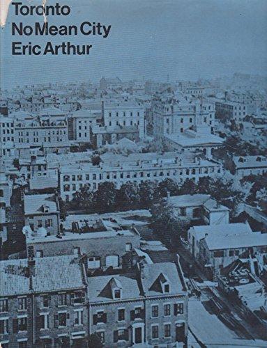 Toronto: No Mean City: Arthur, Eric