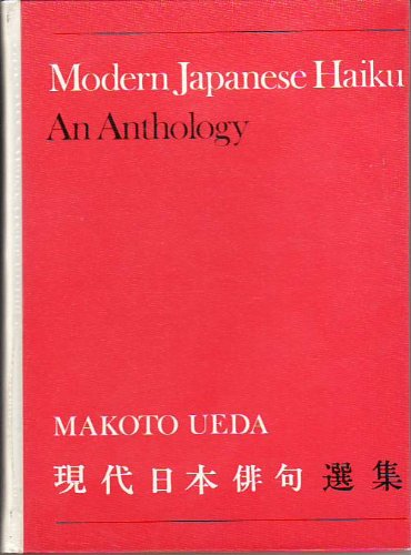 9780802021472: Modern Japanese Haiku: An Anthology