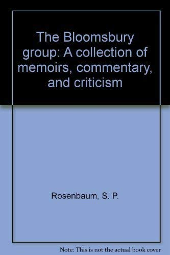 9780802021823: The Bloomsbury group: A collection of memoirs, commentary, and criticism