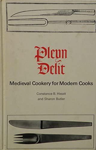 9780802022523: Pleyn Delit: Medieval Cookery for Modern Cooks