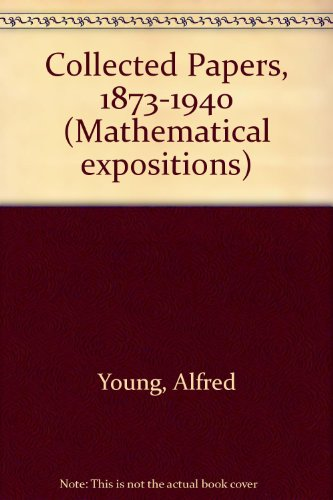 9780802022677: The Collected Papers of Alfred Young 1873-1940 (Mathematical Expositions 21)