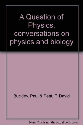 9780802022950: A Question of Physics, conversations on physics and biology [Hardcover] by Bu...