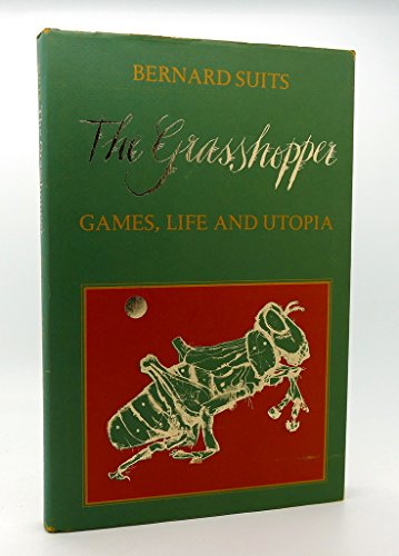 9780802023018: The Grasshopper: Games, Life, and Utopia