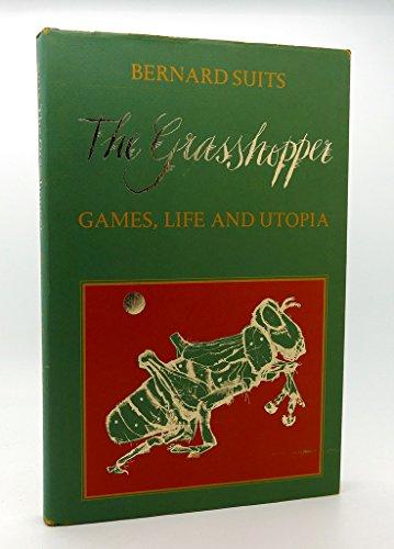9780802023018: The Grasshopper: Games, Life, and Utopia