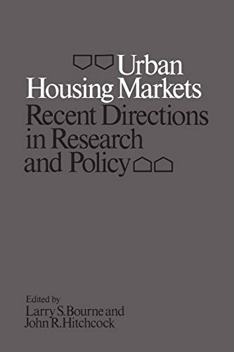 Urban Housing Markets: Recent Directions in Research and Policy: Bourne, Larry S.; Hitchcock, John ...