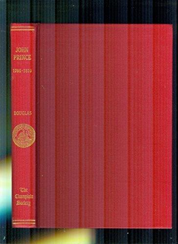 John Prince, 1796-1870, a collection of documents: Prince, John