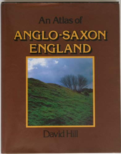 9780802023872: An atlas of Anglo-Saxon England