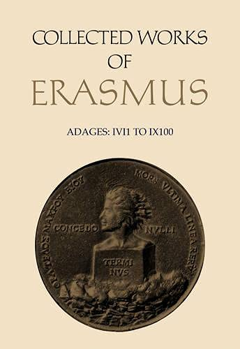 9780802024121: Collected Works of Erasmus: Adages I VI 1 to I X 100: 32