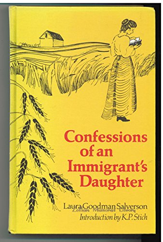 Confessions of an Immigrant's Daughter (Social History: Salverson, Laura Goodman