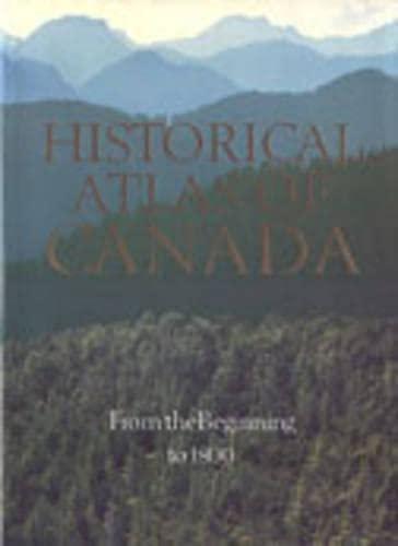 Historical Atlas of Canada. 3 Volume Set.: Harris, R Cole;
