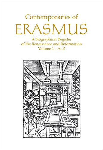 9780802025074: Contemporaries of Erasmus: A Biographical Register of the Renaissance and Reformation, Volume 1 - A-E