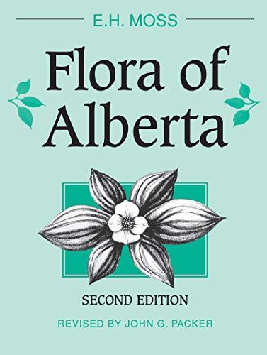 9780802025081: Flora of Alberta (Heritage)