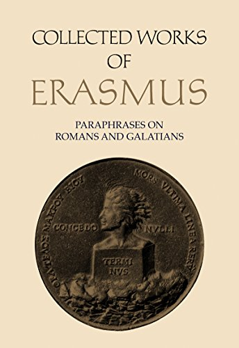 9780802025104: New Testament Scholarship: Paraphrases on Romans and Galatians (Collected Works of Erasmus)