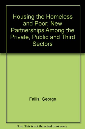 9780802026897: Housing the Homeless and Poor: New Partnerships Among the Private, Public, and Third Sectors