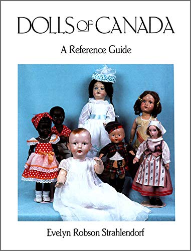 9780802027474: Dolls of Canada: A Reference Guide