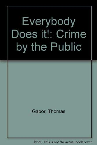 9780802027795: Everybody Does It!: Crime by the Public