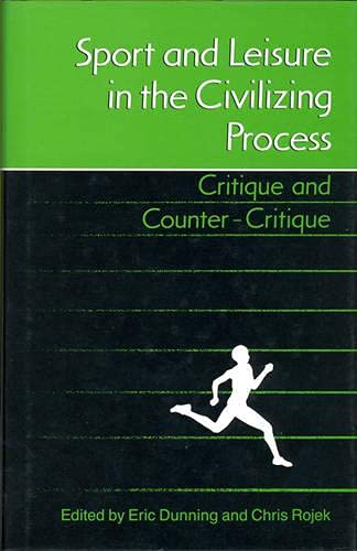 9780802028044: Sport and Leisure in the Civilizing Process: Critique and Counter-Critique