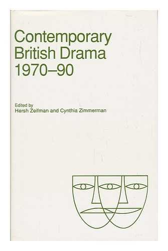 Contemporary British Drama, 1970-90: Essays from Modern Drama