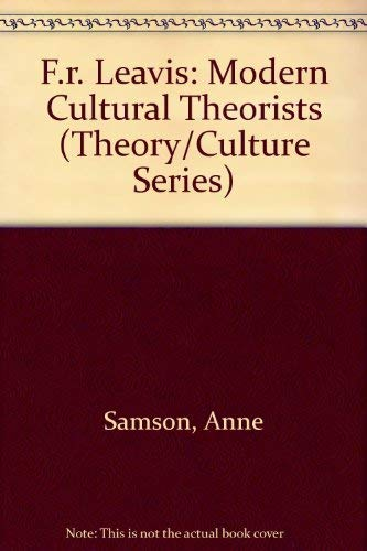 9780802028921: F.R. Leavis (Modern Cultural Theorists)